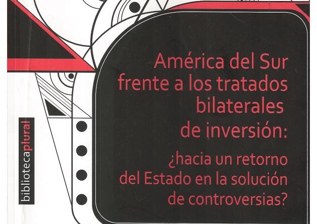 América del Sur frente a los tratados bilaterales de inversión