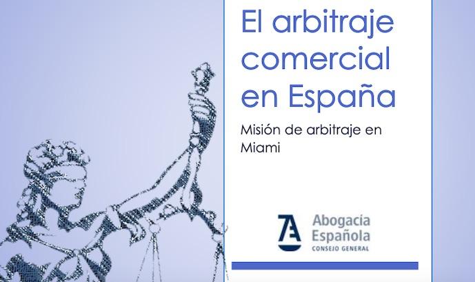 El arbitraje comercial en España, contexto jurídico, instituciones, datos…