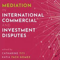 Webinar: Mediación en Disputas Internacionales de Inversión
