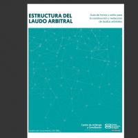 Guía sobre la estructura del laudo arbitral en Colombia